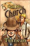 Call Me Church (Finding Home Book 1)