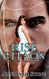 The Rise of Chaos (Reborn, #1), AnnMarie Stone, 1499300476