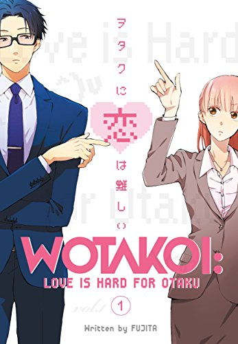 Wotakoi: Love is Hard for Otaku 1 (Otakoi: Otaku Can't Fall in Love?!)