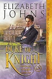 Duke of Knight (Gentlemen of Knights Book 1)