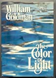 The Color of Light, William Goldman, 0517676818