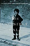 The Invisible Wall, Harry Bernstein, 0345495802