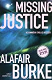 Missing Justice (Samantha Kincaid Mysteries) by  Alafair Burke in stock, buy online here