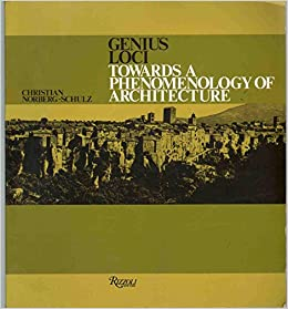 Genius Loci Towards A Phenomenology Of Architecture Amazonde