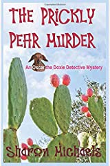 The Prickly Pear Murder: An Oscar the Doxie Detective Mystery Paperback