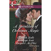 A Sprinkling of Christmas Magic: Christmas Cinderella\Finding Forever at Christmas\The Captain's Christmas Angel (Harlequin Historical)