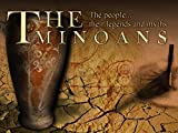 The Minoans - The people, their legends and myths