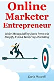 Online Marketer Entrepreneur: Make Money Selling Ecom Items via Shopify & NBA Teespring Marketing (2 Business Bundle)