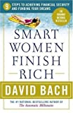 img - for Smart Women Finish Rich by David Bach (2002) Paperback book / textbook / text book