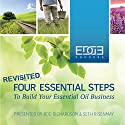 Four Essential Steps to Build Your Essential Oil Business Audiobook by Rod A Richardson, Seth Risenmay Narrated by Rod A Richardson