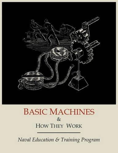 Basic Machines and How They Work (Work How Machines)
