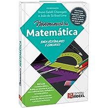Minimanual de Matemática. Enem, Vestibulares e Concursos