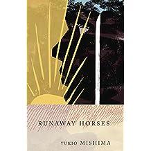 Runaway Horses: The Sea of Fertility, 2