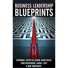 Business Leadership Blueprints