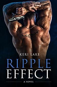 Ripple Effect: A Novel by [Lake, Keri]