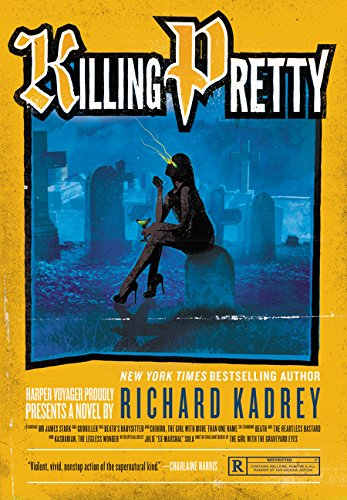 Image of Killing Pretty: A Sandman Slim Novel