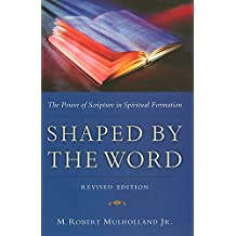 Shaped By The Word Revised Ed