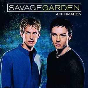 Savage Garden - Affirmation - Amazon.com Music