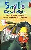 Snail's Good Night, Ann Whitford Paul, 0823419126