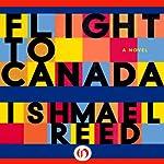 Flight to Canada | Ishmael Reed