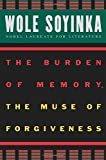 The Burden of Memory, the Muse of Forgiveness (W.E.B. Du Bois Institute)