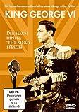 King George VI - Der Mann hinter The King's Speech