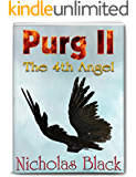 Purg II: The 4th Angel: Purgatory Series Part 2 - Paranornal - Science Fiction - Thriller (Purg Series)