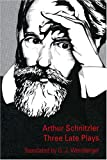 Three Late Plays, Schnitzler, Arthur, 092949752X