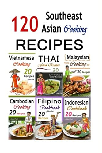 Amazon southeast asian cooking bundle of 120 southeast asian amazon southeast asian cooking bundle of 120 southeast asian recipes indonesian cuisine malaysian food cambodian cooking vietnamese meals forumfinder Image collections