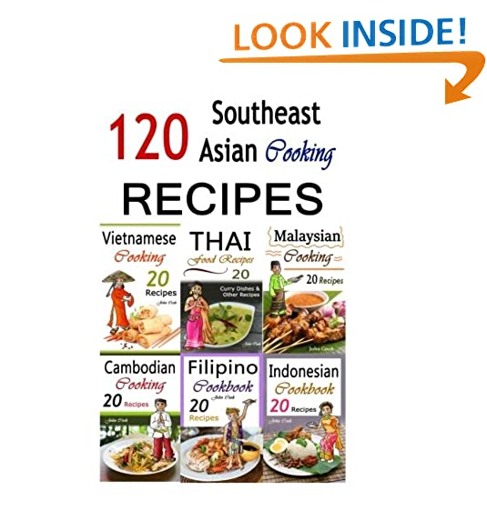 Cambodian food amazon southeast asian cooking bundle of 120 southeast asian recipes indonesian cuisine malaysian food cambodian cooking vietnamese meals thai kitchen forumfinder