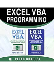 Excel VBA Programming: A Step-by-Step Tutorial for Beginners to Learn Excel VBA Programming from Scratch and Intermediate Lessons for Professional Advancement