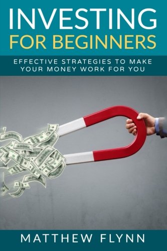 51RnnGeHeeL - Investing For Beginners: Effective Strategies To Make Your Money Work For You