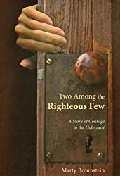 Two Among the Righteous Few
