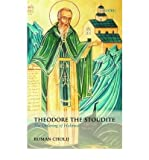 img - for [(Theodore the Stoudite: The Ordering of Holiness )] [Author: Roman Cholij] [Jun-2009] book / textbook / text book