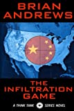 The Infiltration Game: A Think Tank Series Novel (The Think Tank) (Volume 2)