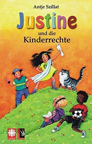 Justine und die Kinderrechte: 12 Geschichten