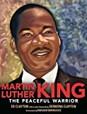 img - for Martin Luther King: The Peaceful Warrior book / textbook / text book