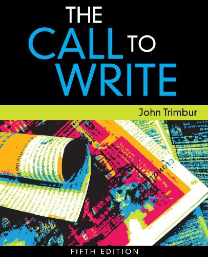 By John Trimbur The Call to Write (5th Edition) pdf