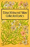 Edna St. Vincent Millay: Collected Lyrics