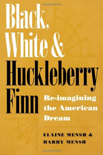 Read Online Black, White, and Huckleberry Finn: Re-imagining the American Dream pdf epub