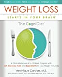 12 week program - Weight Loss Starts In Your Brain: A Clinically Proven 6 to 12 Week Program with Self-Discovery Tools and Experiments to Lose Weight Naturally.