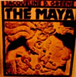 The Maya, Jacqueline Dembar Greene, 0531200671