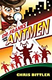 Dr. Franks and the Antmen, Chris Bittler, 0989638405