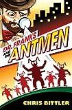 Dr. Franks and the Antmen, Chris Bittler, 0989638405