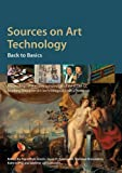 img - for Sources on Art Technology: Back to Basics book / textbook / text book