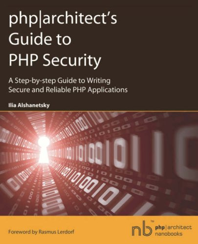php|architect's Guide to PHP Security| (PHP Architect Nanobooks)