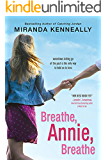Breathe, Annie, Breathe (Hundred Oaks Book 5)