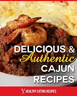 Authentic Cajun Recipes Delicious Country ebook product image