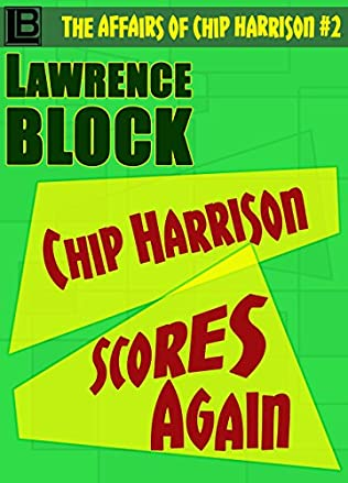 book cover of Chip Harrison Scores Again