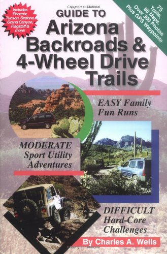 Guide to Arizona Backroads & 4-Wheel Drive Trails (Best 4 Wheeling In Colorado)
